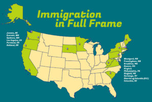 15 partners around the U.S are participating in the 2018 Immigration in Full Frame collaborative storytelling project